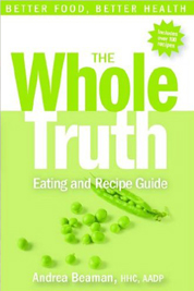 Whole Trusth Eating & Recipe Guide Book