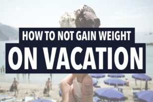 ep 24 how to not gain weight on vacation